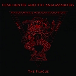 "Flesh Hunter And The Analassaulters ""The Plague"""