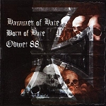 Hammer Of Hate/Born Of Hate/Odwet 88