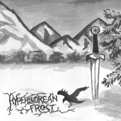 "Hyperborean Frost ""Warriors Of Eternally Cold Land"""
