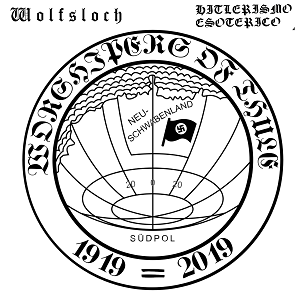 "Wolfsloch/Hitlerismo Esoterico """"Worshipers of Thule"""